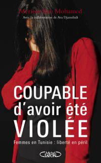 Coupable d'avoir été violée (photo - michel-lafon.fr)