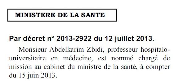 Jort-Abdelkarim Zbidi, nommé chargé de mission au cabinet du ministre de la Santé, 12 juillet 2013